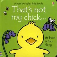 Fiona Watt et Rachel Wells - That's not my chick....