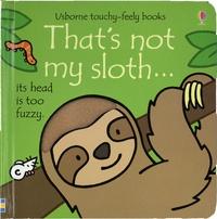 Téléchargements gratuits complets d'ebook That's not my sloth... en francais 9781474967884