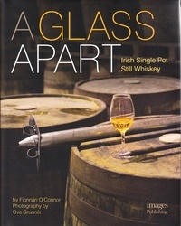 A Glass Apart- Irish Single Pot Still Whiskey - Fionnan O'Connor | Showmesound.org