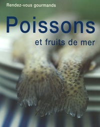 Fioreditions - Poissons et fruits de mer.