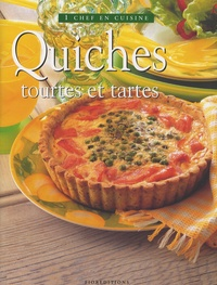 Fioreditions - Quiches - Tourtes et Tartes.