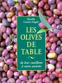 LES OLIVES DE TABLES. De leur cueillette à votre assiette.pdf