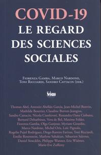 Fiorenza Gamba et Marco Nardone - Covid-19 - Le regard des sciences sociales.