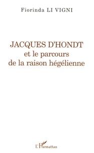 Lemememonde.fr Jacques d'Hondt et le parcours de la raison hégélienne Image