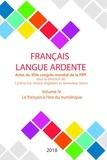 FIPF - Le français à l'ère du numérique - Actes du XIVe congrès mondial de la FIPF, volume IV.
