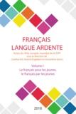 FIPF - Le français pour les jeunes, le français par les jeunes - Actes du XIVe Congrès mondial de la FIPF: le français, langu.