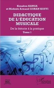 Deedr.fr Didactique de l'éducation musicale - Tome 1, Aspects théoriques des situations didactiques dans l'éducation musicale Image