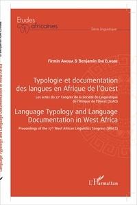 Firmin Ahoua et Benjamin Ohi Elugbe - Typologie et documentation des langues en Afrique de l'Ouest - Les actes du 27e Congrès de la Société de Linguistique de l'Afrique de l'Ouest (SLAO).