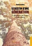 Firmin Krékré - Le Destin d'une génération - La résistance de l'iroko, l'arbre fétiche.