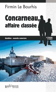 Firmin Le Bourhis - Concarneau, affaire classée.