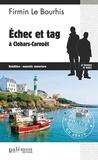Firmin Le Bourhis - Echec et tag à Clohars-Carnoët.