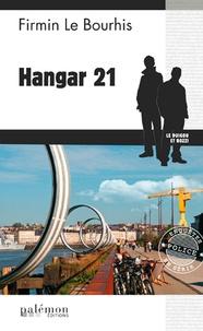 Firmin Le Bourhis - Hangar 21.