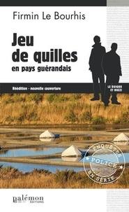 Firmin Le Bourhis - Jeu de quilles en pays guérandais.
