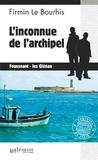 Firmin Le Bourhis - L'inconnue de l'archipel.