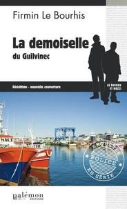 Firmin Le Bourhis - La demoiselle du Guilvinec.