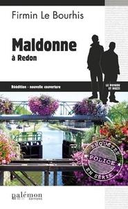 Firmin Le Bourhis - Maldonne à Redon.