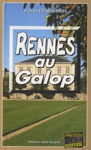 Firmin Le Bourhis - Rennes au galop.