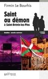 Firmin Le Bourhis - Saint ou démon à Saint-Brévin-les-Pins.
