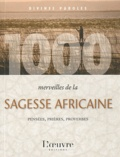 Firmin Luemba - 1000 merveilles de la sagesse africaine.