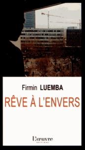 Firmin Luemba - Rêve à l'envers.