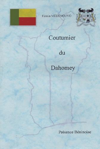Firmin Médénouvo - Coutumier du Dahomey.