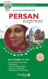 Firouzeh Kabiri-Dautricourt - Persan express.