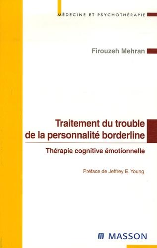 Firouzeh Mahran - Traitement du trouble de la personnalité borderline - Thérapie cognitive émotionnelle.