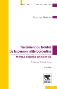 Firouzeh Mehran - Traitement du trouble de la personnalité borderline - Thérapie cognitive émotionnelle.
