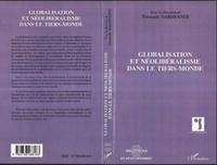 Firouzeh Nahavandi et  Collectif - Globalisation et néolibéralisme dans le tiers-monde - [actes du colloque Conséquences socio-culturelles de la globalisation dans le tiers-monde, Bruxelles, décembre 1998].