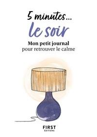 First - 5 minutes# le soir.