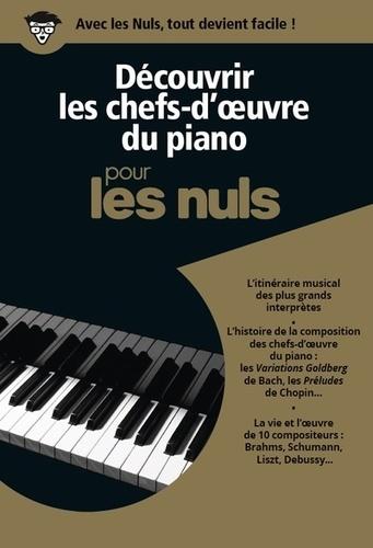 First - Découvrir les chefs-d'oeuvre du piano pour les nuls. 3 CD audio