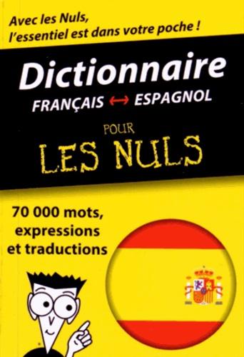 First - Dictionnaire français-espagnol pour les nuls.