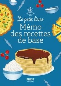 First - Petit Livre - Petit mémo des recettes de base.