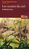 Firyel Abdeljaouad - Les racines du ciel de Romain Gary.