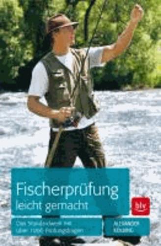 Fischerprüfung leicht gemacht - Das Standardwerk mit über 1000 Prüfungsfragen.