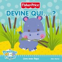 Fisher-Price - Devine qui... ? - Livre avec flaps.