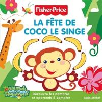 Fisher-Price - La fête de Coco le singe.