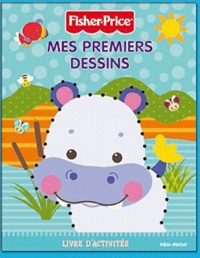Fisher-Price - Mes premiers dessins Fisher-Price.