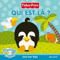 Fisher-Price - Qui est là ? - Livre avec flaps.