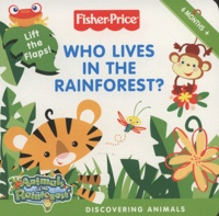 Fisher-Price - Who Lives in the Rainforest.