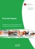 Fit an der  Tastatur - Arbeitsbuch mit Lernarrangements für normgerechte Tastschreibkompetenz.