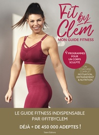 Fit By Clem - Fit by Clem, Mon guide fitness.