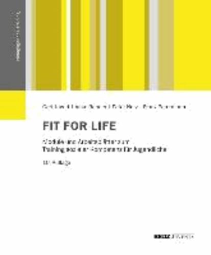 Fit for Life - Module und Arbeitsblätter zum Training sozialer Kompetenz für Jugendliche..