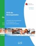 Fit für die Büroorganisation + Fit für die Tastatur - Arbeitsbuch mit Lernarrangements für die  Büropraxis- und Textverarbeitungskompetenz.
