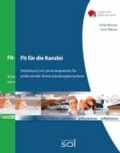 Fit für die Kanzlei + Fit für die Tastatur - Arbeitsbuch mit Lernarrangements für die professionelle Textverarbeitungskompetenz.