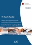 Fit für die Kanzlei (Lehrerhandbuch/Ergebnisportfolio) - Arbeitsbuch mit Lernarrangements für die professionelle Textverarbeitungskompetenz.