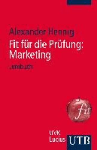 Fit für die Prüfung: Marketing - Lernbuch.