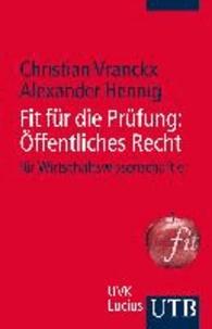 Fit für die Prüfung: Öffentliches Recht für Wirtschaftswissenschaftler - Lernbuch.