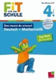 Fit für die Schule: Das musst du  wissen! Deutsch + Mathematik  4. Klasse.