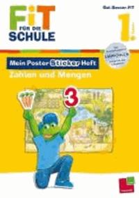 Fit für die Schule: Mein Poster-Sticker-Heft. Zahlen und Mengen 1. Klasse.